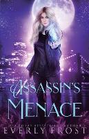 Assassin's Magic 3: Assassin's Menace - Assassin's Magic 3 (Paperback)