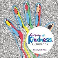 Gathering of Kindness: Anthology (Paperback)