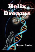 Helix Dreams - Helix Dreams 1 (Paperback)