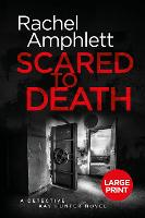 Scared to Death - Detective Kay Hunter 1 (Paperback)