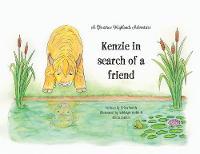 Kenzie in Search of a Friend - Glenstrae Highlands Adventure 1 (Paperback)