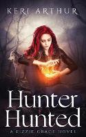 Hunter Hunted - Lizzie Grace 3 (Paperback)