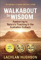 Walk Walkabout to Wisdom (Paperback)