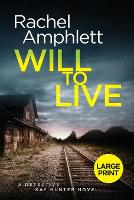 Will to Live - Detective Kay Hunter 2 (Paperback)