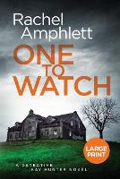 One to Watch - Detective Kay Hunter 3 (Paperback)