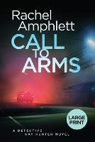 Call to Arms - Detective Kay Hunter 5 (Paperback)