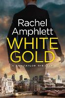 White Gold - Dan Taylor Spy Thrillers 1 (Paperback)