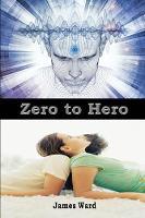 Zero to Hero (Paperback)
