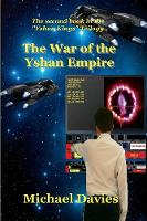 The War of the Yshan Empire - Yshan Kings Trilogy 2 (Paperback)