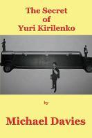 The Secret of Yuri Kirilenko (Paperback)