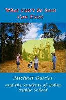 What Can't Be Seen Can Exist (Paperback)