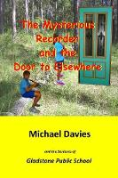 The Mysterious Recorder and the Door to Elsewhere (Paperback)