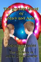 The Strange World of Mark and Anna (Paperback)