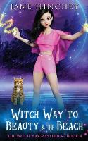 Witch Way to Beauty and the Beach
