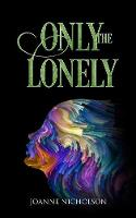 Only the Lonely (Paperback)