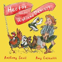 Hector and his Highland Dancers (Hardback)