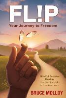 FLIP Your Journey to Freedom