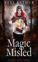 Magic Misled - Lizzie Grace 7 (Paperback)