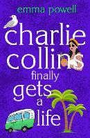 Charlie Collins (finally) Gets A Life (Paperback)