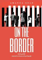 On The Border (Paperback)