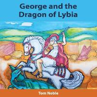 George and the Dragon of Lybia (Paperback)