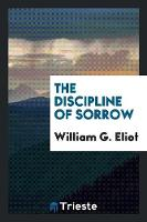 The Discipline of Sorrow (Paperback)