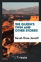 The Queen's Twin, and Other Stories (Paperback)
