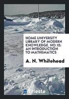 An Introduction to Mathematics (Paperback)