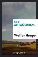 Sex Antagonism (Paperback)
