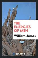 The Energies of Men (Paperback)