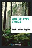 Line-O'-Type Lyrics (Paperback)