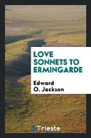 Love Sonnets to Ermingarde (Paperback)