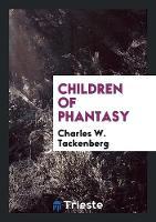 Children of Phantasy (Paperback)