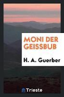 Moni Der Geissbub (Paperback)