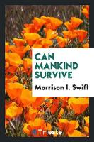 Can Mankind Survive (Paperback)