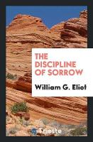 The Discipline of Sorrow