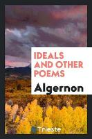 Ideals and Other Poems (Paperback)