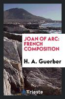 Joan of Arc: French Composition (Paperback)