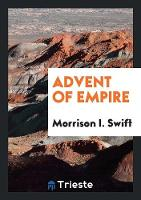 Advent of Empire (Paperback)
