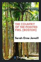 The Country of the Pointed Firs (Paperback)