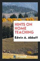 Hints on Home Teaching (Paperback)
