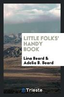 Little Folks' Handy Book