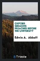 Oxford Sermons Preached Before the University (Paperback)