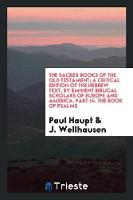 The Sacred Books of the Old Testament; A Critical Edition of the Hebrew Text Printed in Colors (Paperback)