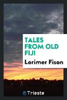 Tales from Old Fiji (Paperback)