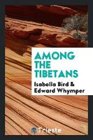 Among the Tibetans (Paperback)