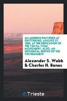 An Address Delivered at Gettysburg (Paperback)