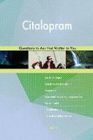 Citalopram 598 Questions to Ask That Matter to You (Paperback)