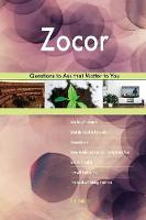 Zocor 558 Questions to Ask That Matter to You (Paperback)