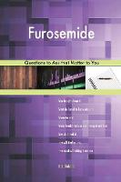 Furosemide 627 Questions to Ask That Matter to You (Paperback)
